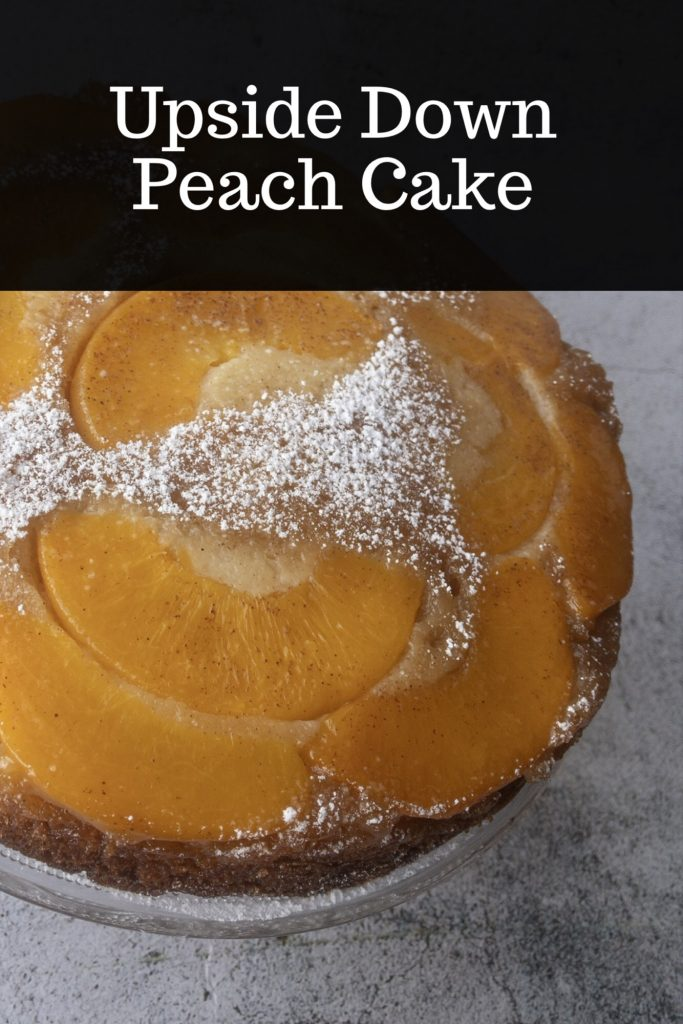 Pinterest image for upside down peach cake recipe